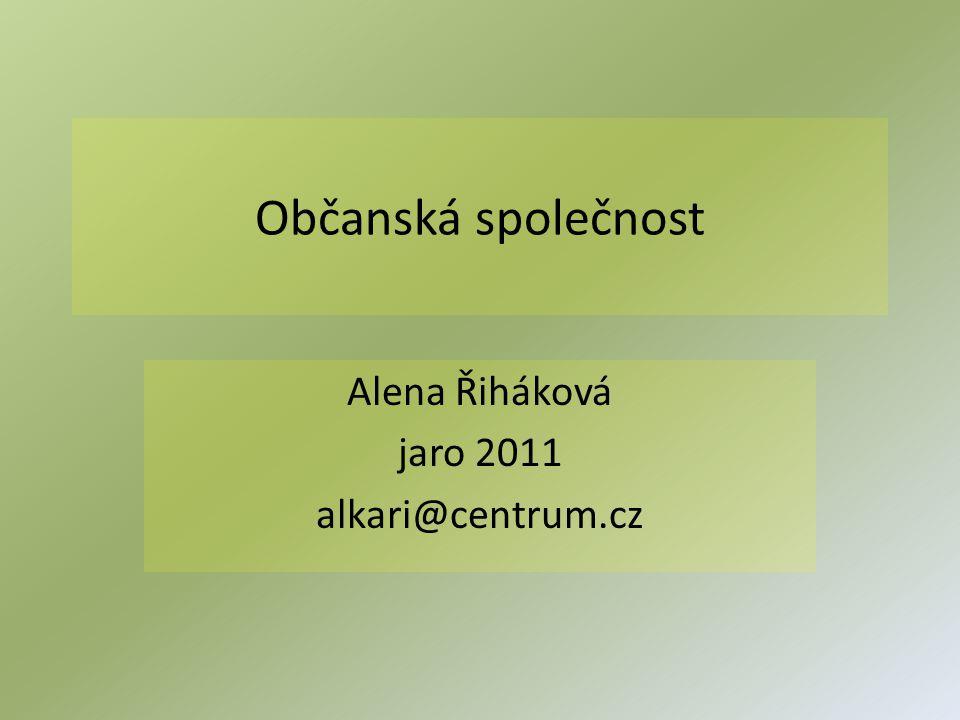 Alena Řiháková jaro 2011 alkari@centrum.cz