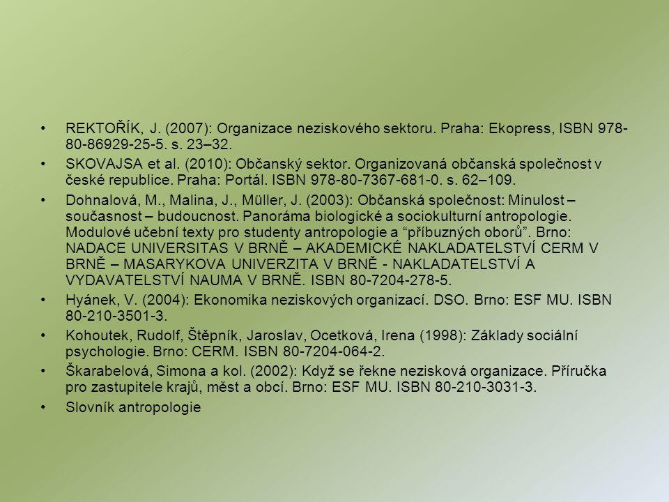 REKTOŘÍK, J. (2007): Organizace neziskového sektoru