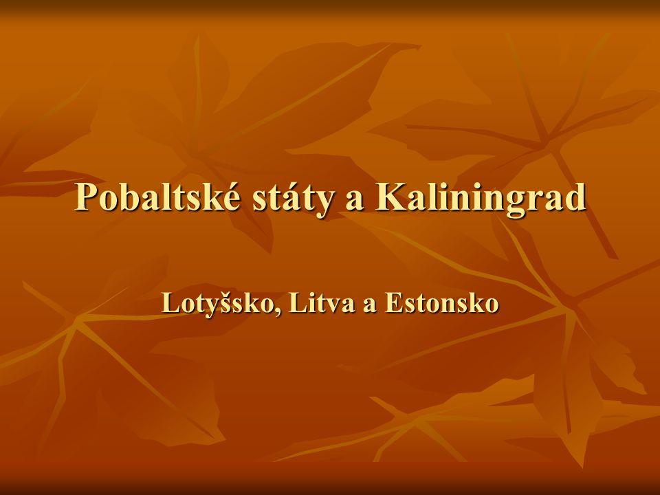 Pobaltské státy a Kaliningrad