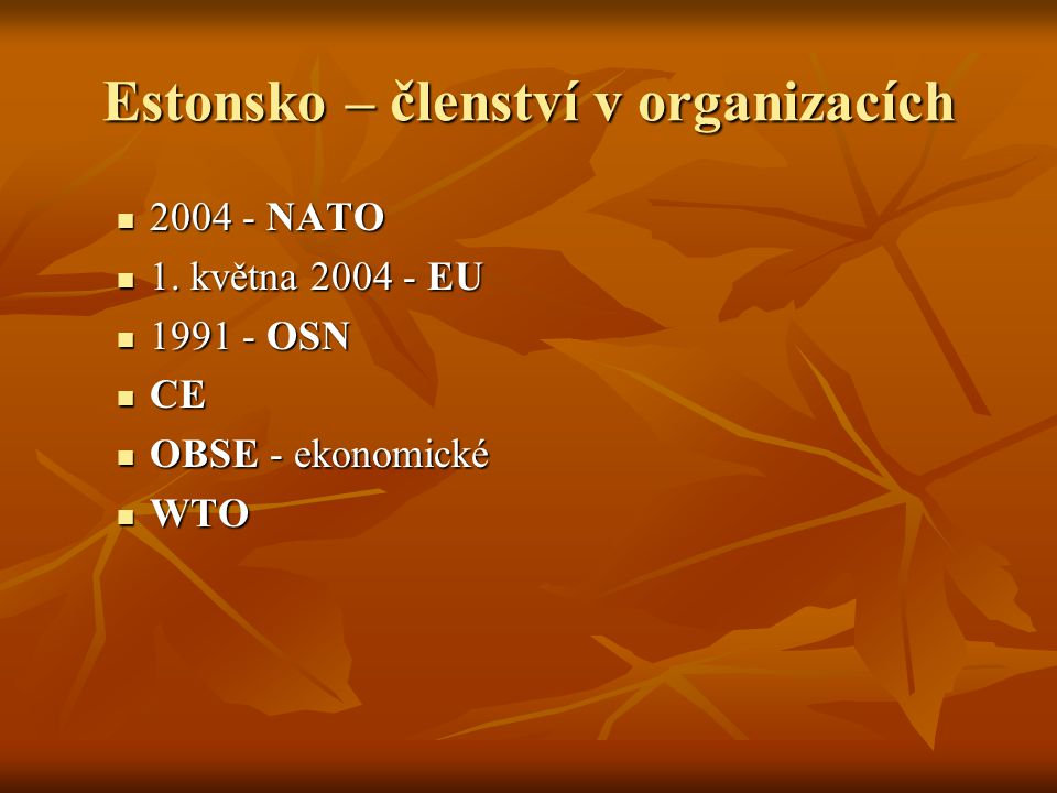 Estonsko – členství v organizacích