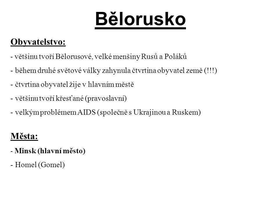 Bělorusko Obyvatelstvo: Města: