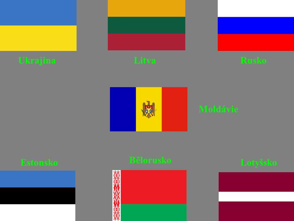 Ukrajina Litva Rusko Moldávie Bělorusko Estonsko Lotyšsko