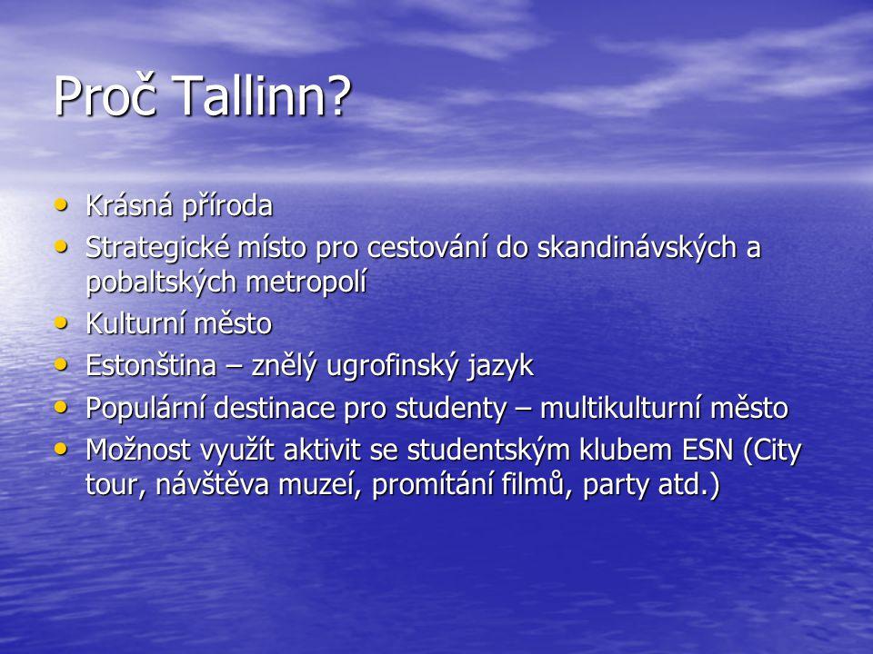 Proč Tallinn Krásná příroda