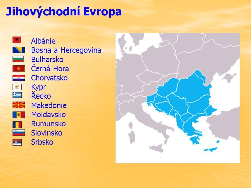 Jihovýchodní Evropa Albánie Bosna a Hercegovina Bulharsko Černá Hora