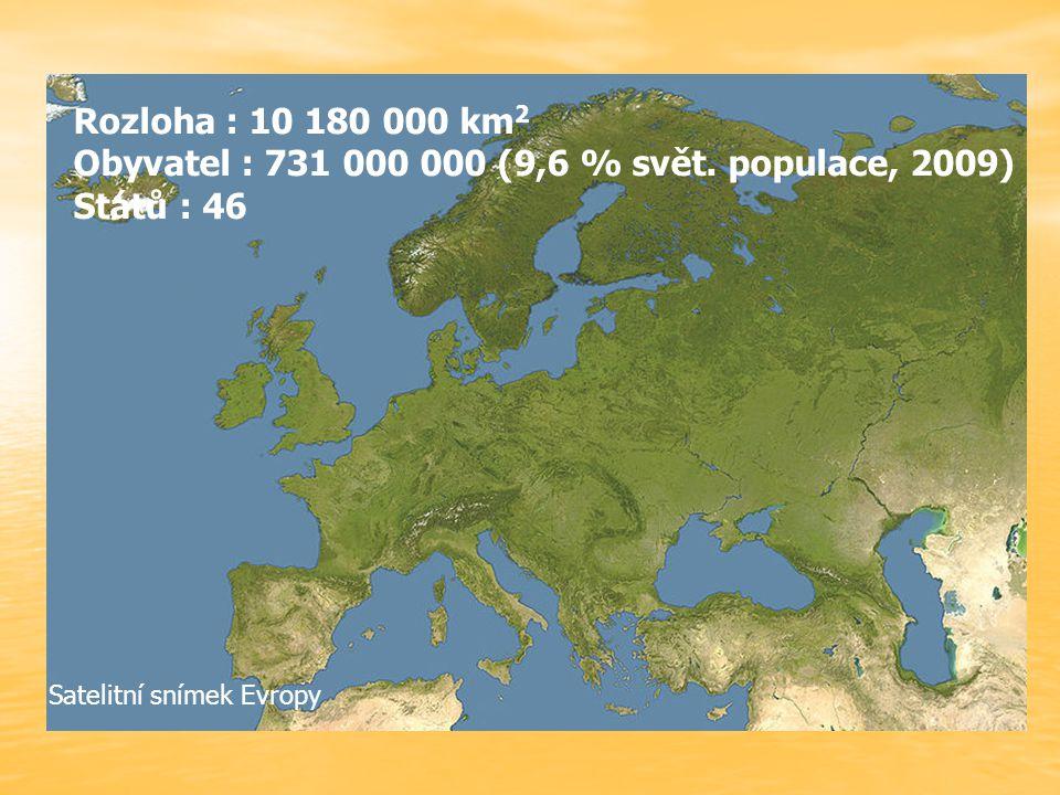 Obyvatel : 731 000 000 (9,6 % svět. populace, 2009) Států : 46
