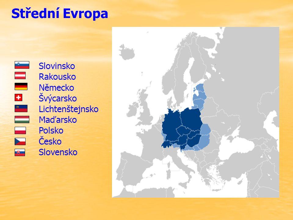 Střední Evropa Slovinsko Rakousko Německo Švýcarsko Lichtenštejnsko