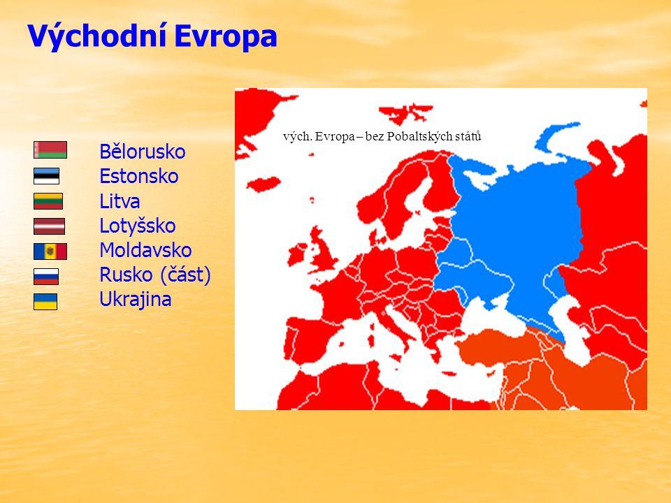 Východní Evropa Bělorusko Estonsko Litva Lotyšsko Moldavsko