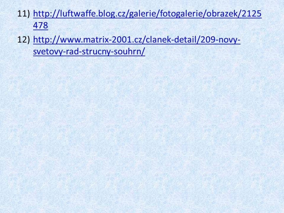 http://luftwaffe.blog.cz/galerie/fotogalerie/obrazek/2125478 http://www.matrix-2001.cz/clanek-detail/209-novy-svetovy-rad-strucny-souhrn/