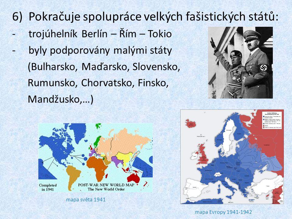 Pokračuje spolupráce velkých fašistických států: