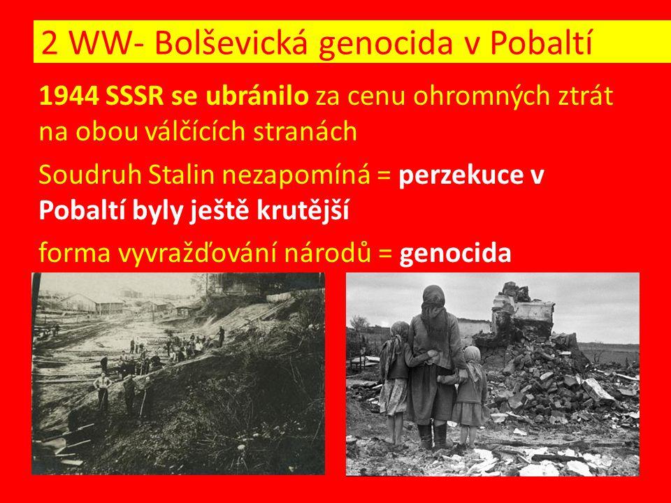 2 WW- Bolševická genocida v Pobaltí