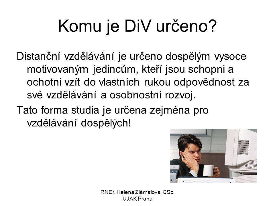 RNDr. Helena Zlámalová, CSc. UJAK Praha