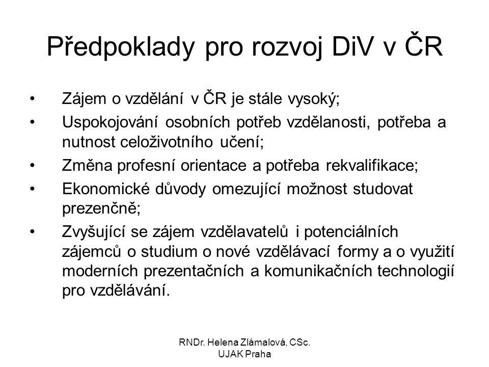 Předpoklady pro rozvoj DiV v ČR
