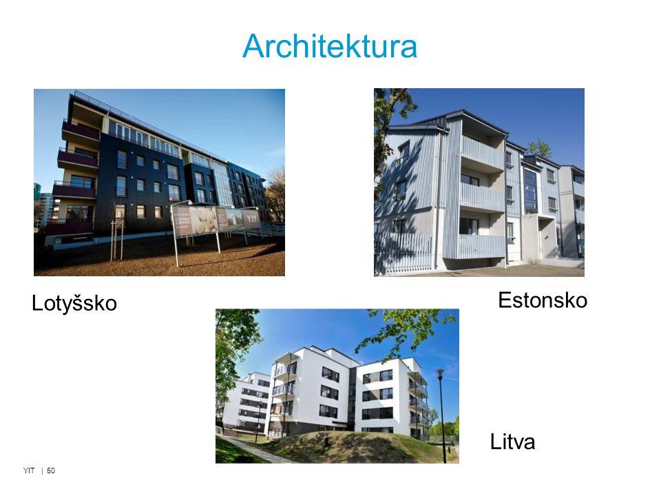 Architektura Lotyšsko Estonsko Litva YIT | 50