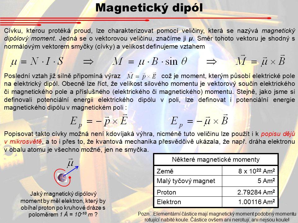 Některé magnetické momenty