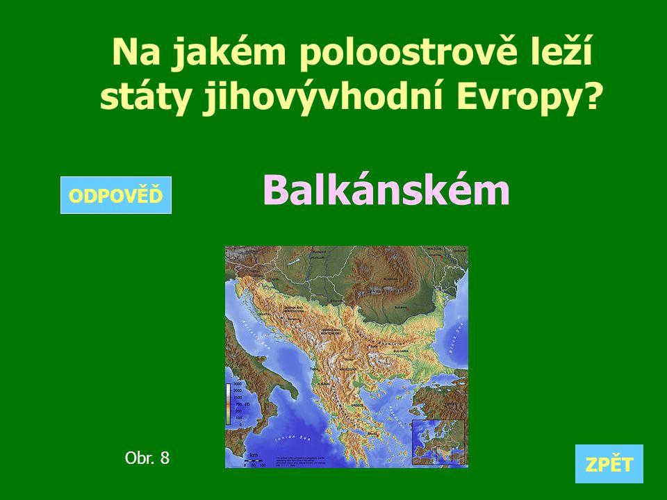 Na jakém poloostrově leží státy jihovývhodní Evropy