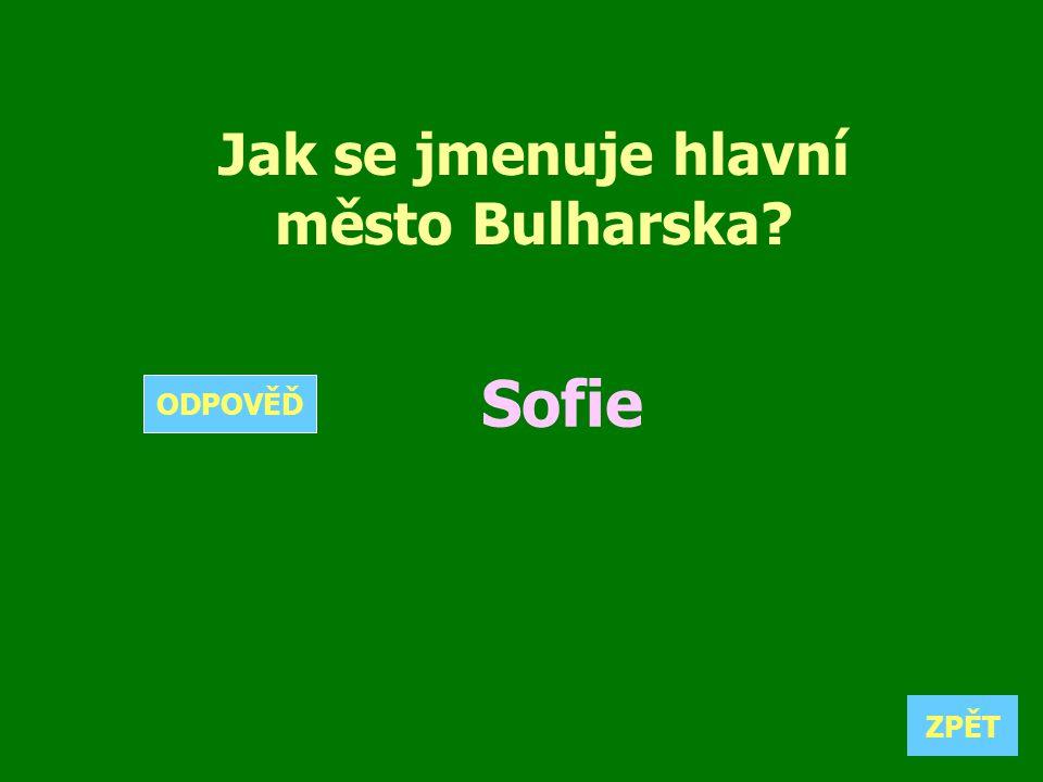 Jak se jmenuje hlavní město Bulharska