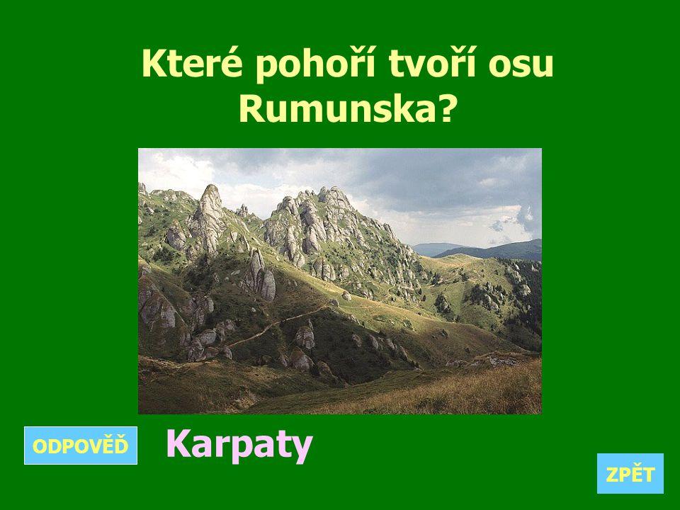 Které pohoří tvoří osu Rumunska