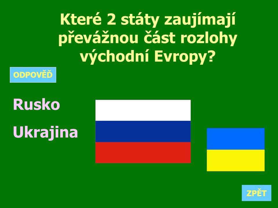 Které 2 státy zaujímají převážnou část rozlohy východní Evropy
