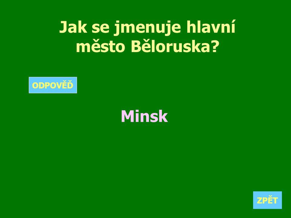 Jak se jmenuje hlavní město Běloruska