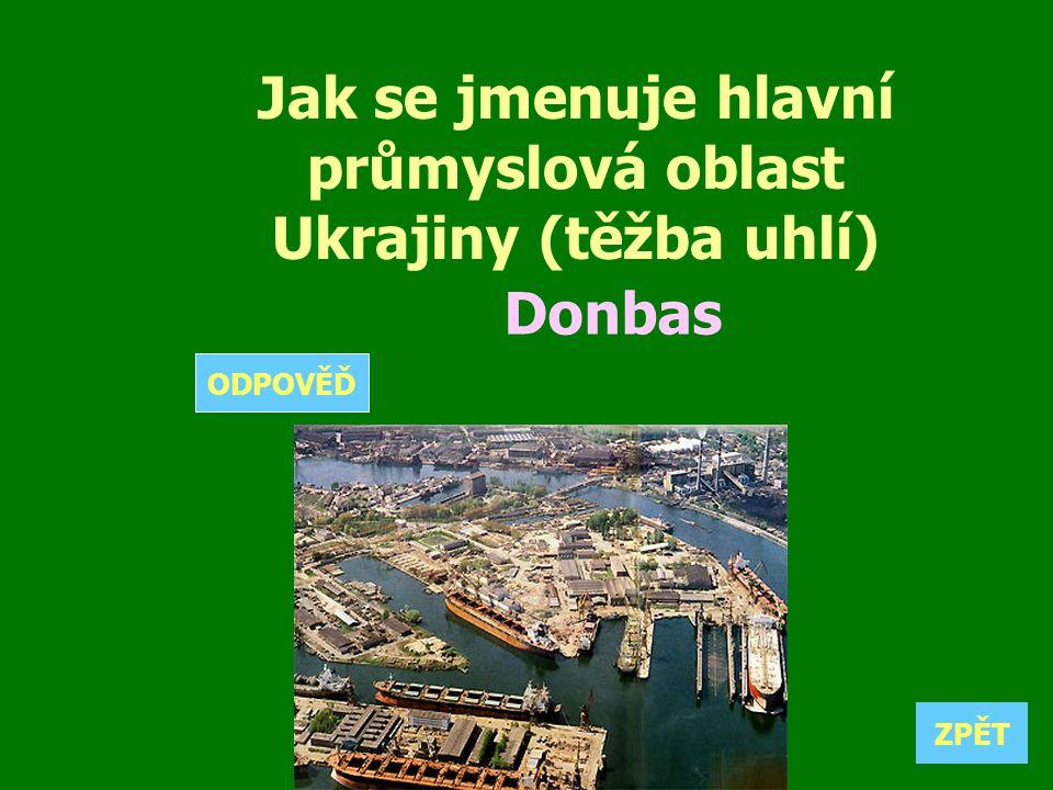 Jak se jmenuje hlavní průmyslová oblast Ukrajiny (těžba uhlí)