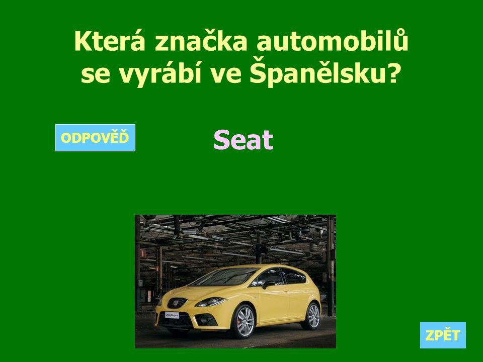 Která značka automobilů se vyrábí ve Španělsku