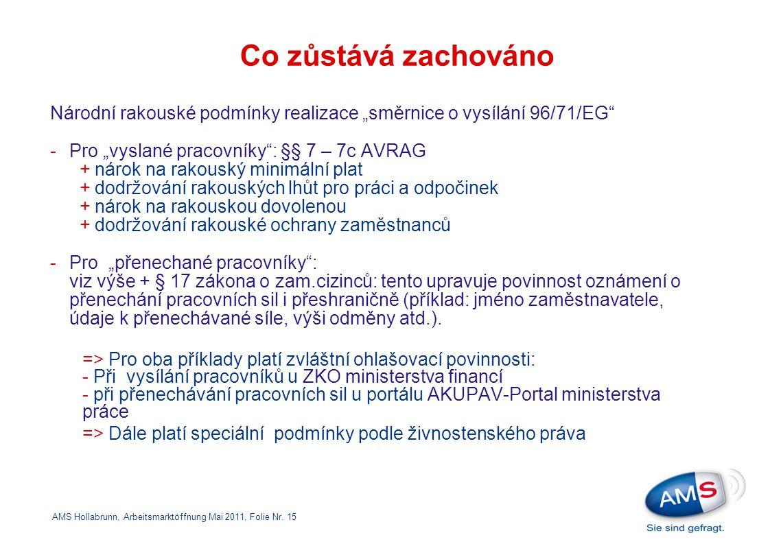 """Co zůstává zachováno Národní rakouské podmínky realizace """"směrnice o vysílání 96/71/EG"""