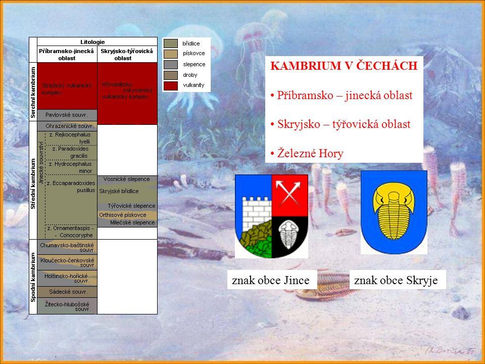 KAMBRIUM V ČECHÁCH Příbramsko – jinecká oblast. Skryjsko – týřovická oblast. Železné Hory. znak obce Jince.