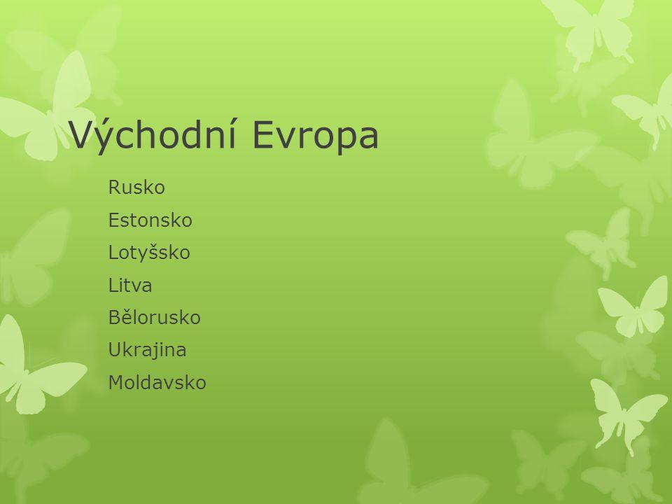 Rusko Estonsko Lotyšsko Litva Bělorusko Ukrajina Moldavsko