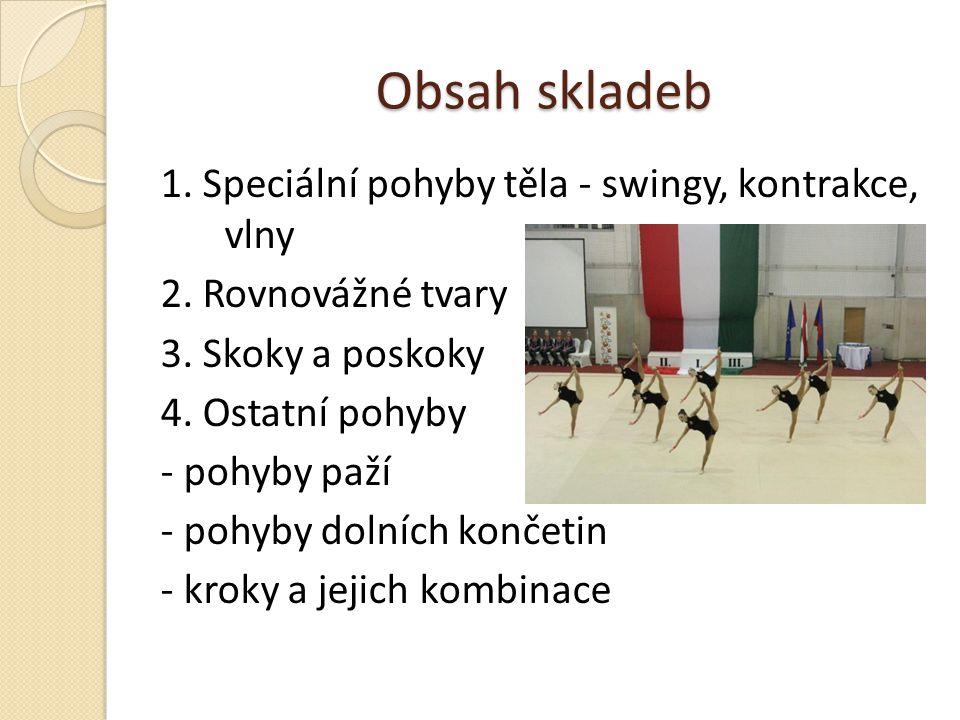 Obsah skladeb 1. Speciální pohyby těla - swingy, kontrakce, vlny