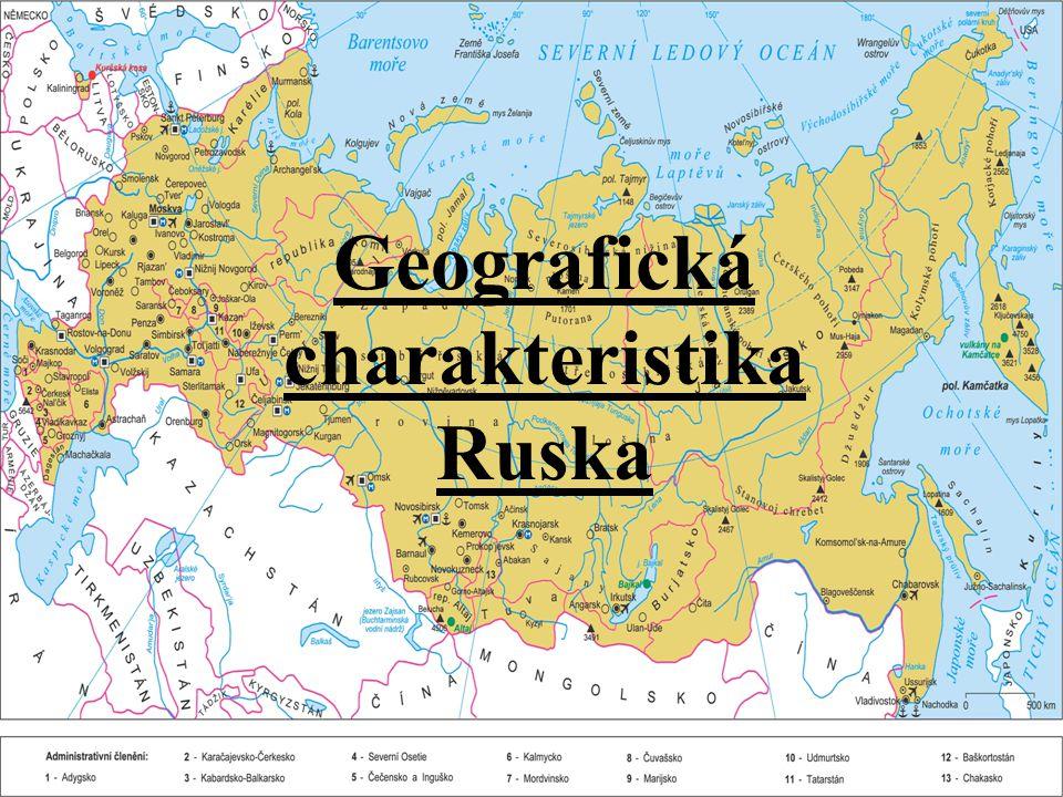 Geografická charakteristika Ruska