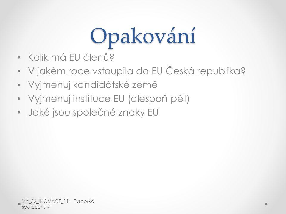 Opakování Kolik má EU členů