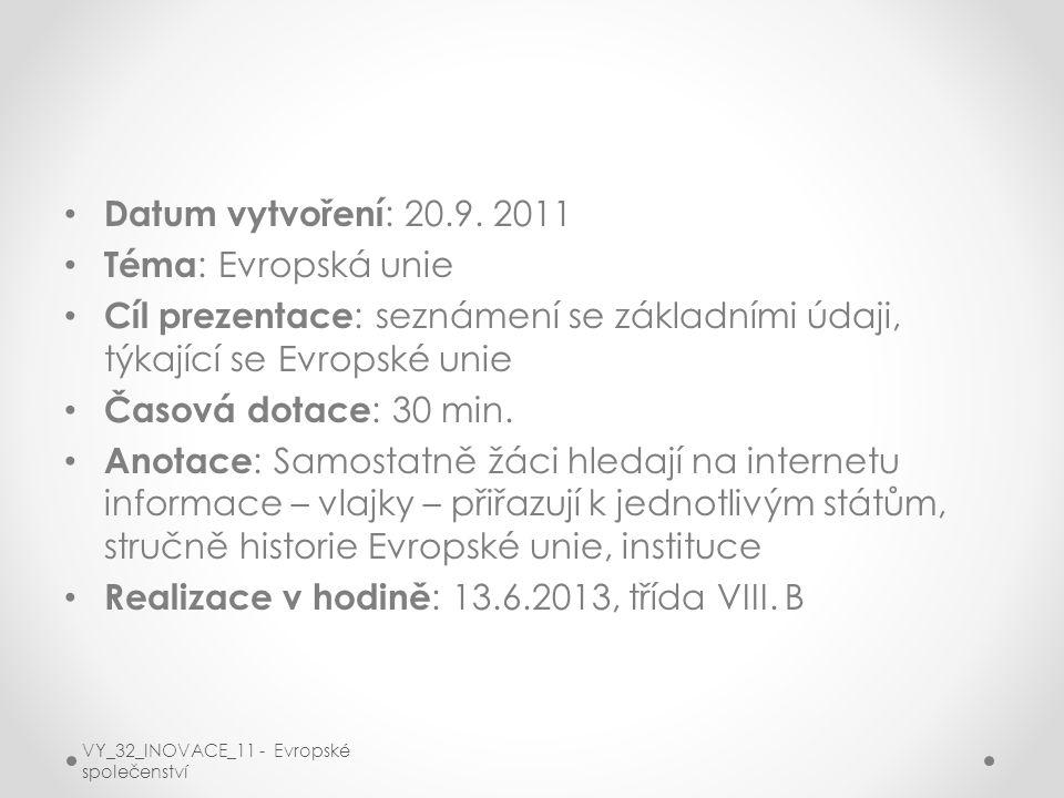 Realizace v hodině: 13.6.2013, třída VIII. B