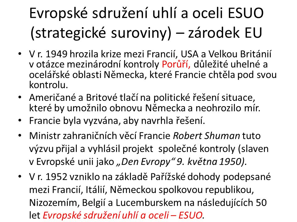 Evropské sdružení uhlí a oceli ESUO (strategické suroviny) – zárodek EU