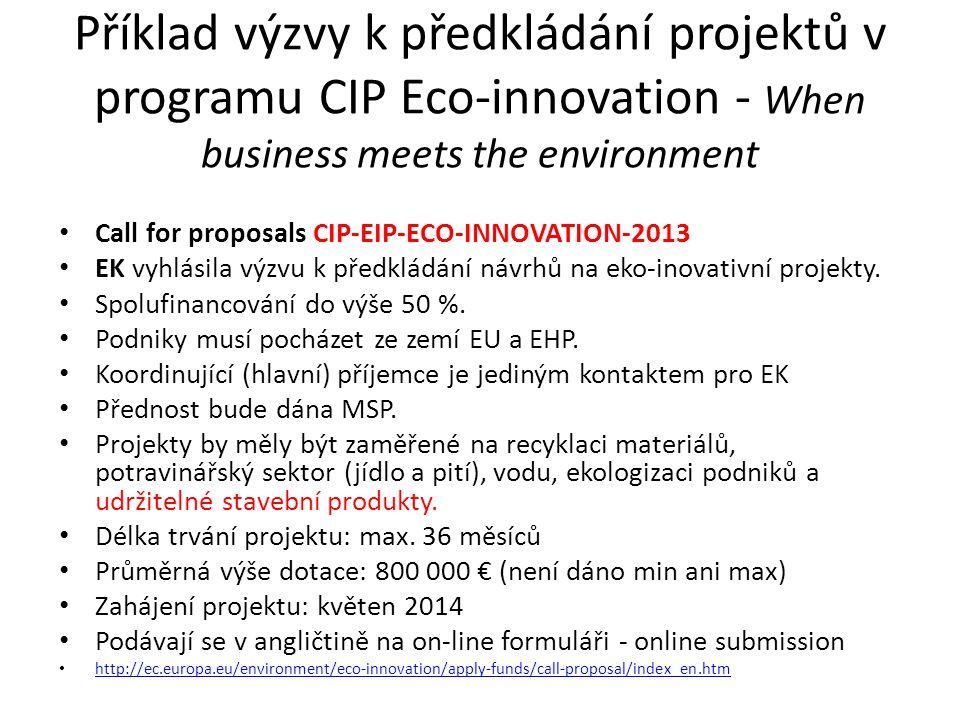 Příklad výzvy k předkládání projektů v programu CIP Eco-innovation - When business meets the environment