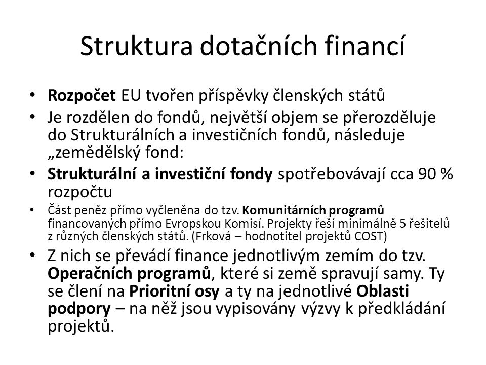 Struktura dotačních financí