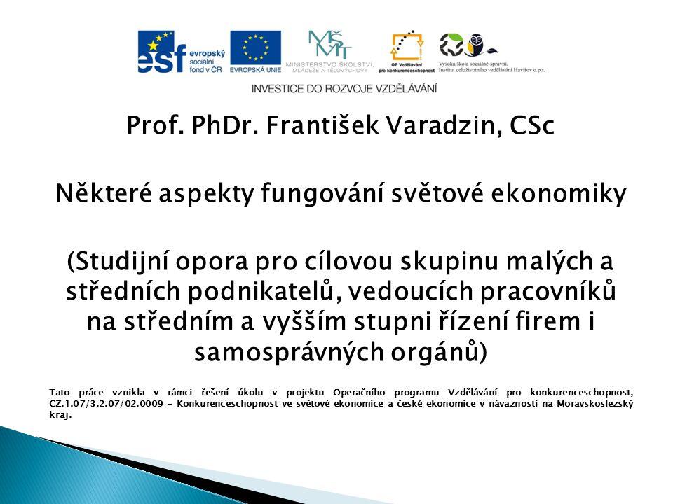 Prof. PhDr. František Varadzin, CSc