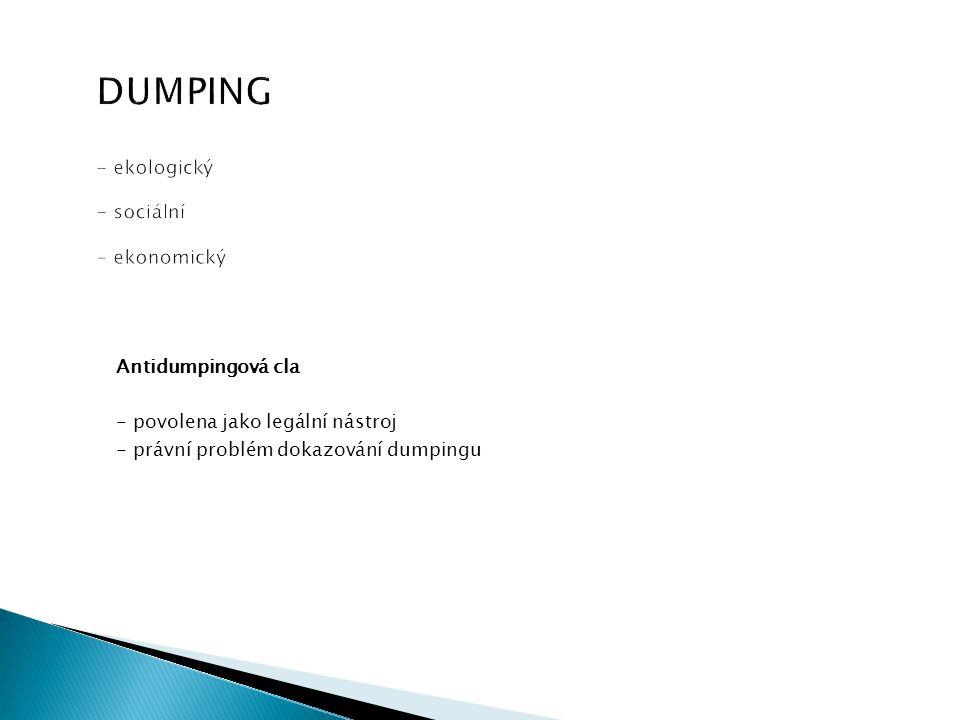 DUMPING - ekologický - sociální - ekonomický