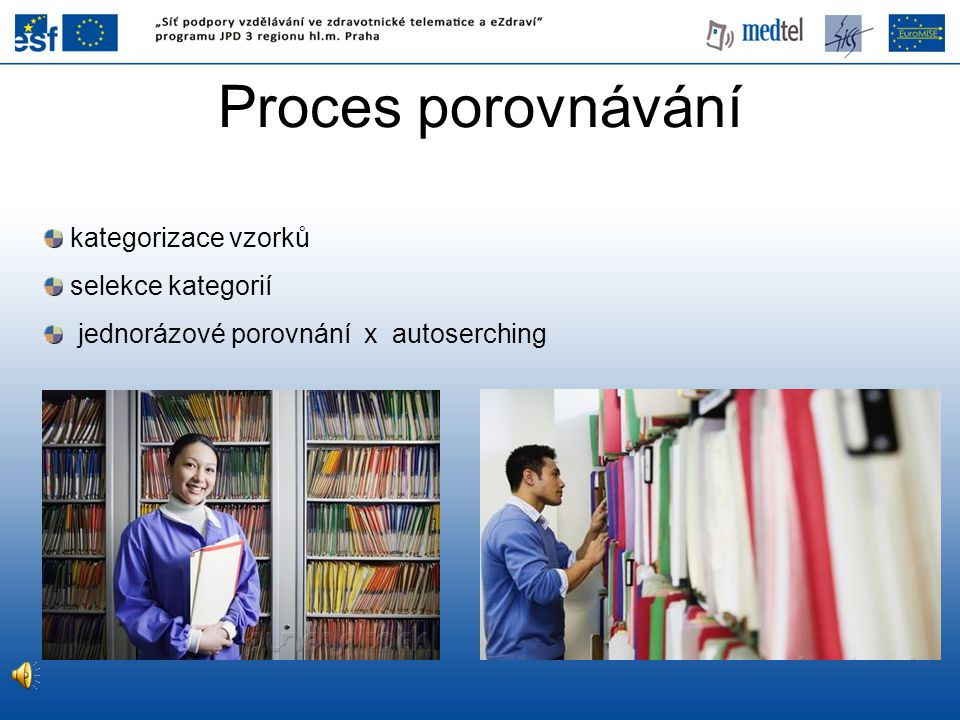 Proces porovnávání kategorizace vzorků selekce kategorií
