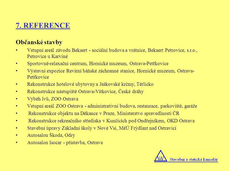 7. REFERENCE Občanské stavby