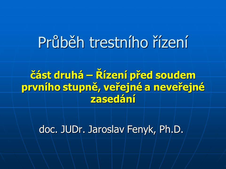 doc. JUDr. Jaroslav Fenyk, Ph.D.