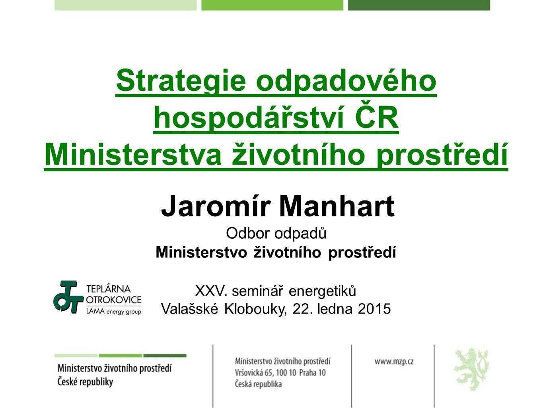 Strategie odpadového hospodářství ČR Ministerstva životního prostředí