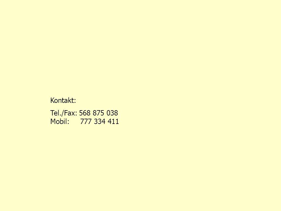 Kontakt: Tel./Fax: 568 875 038 Mobil: 777 334 411