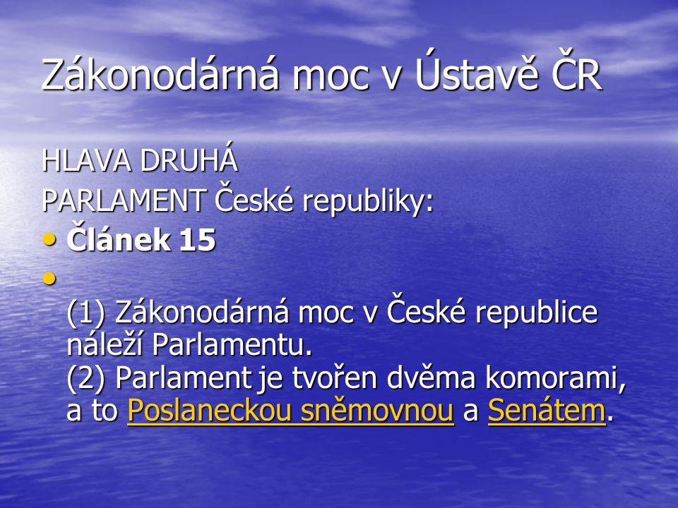 Zákonodárná moc v Ústavě ČR