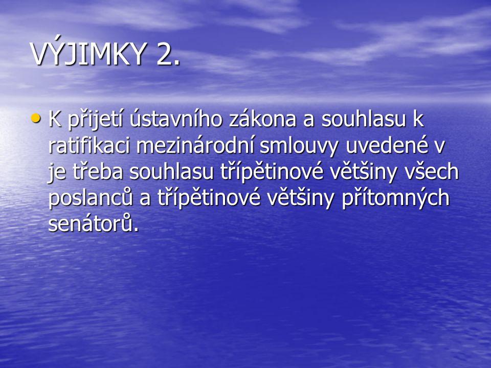 VÝJIMKY 2.