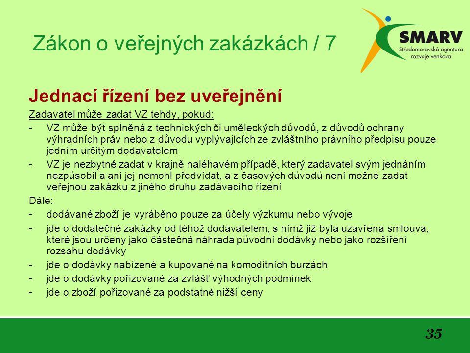 Zákon o veřejných zakázkách / 7