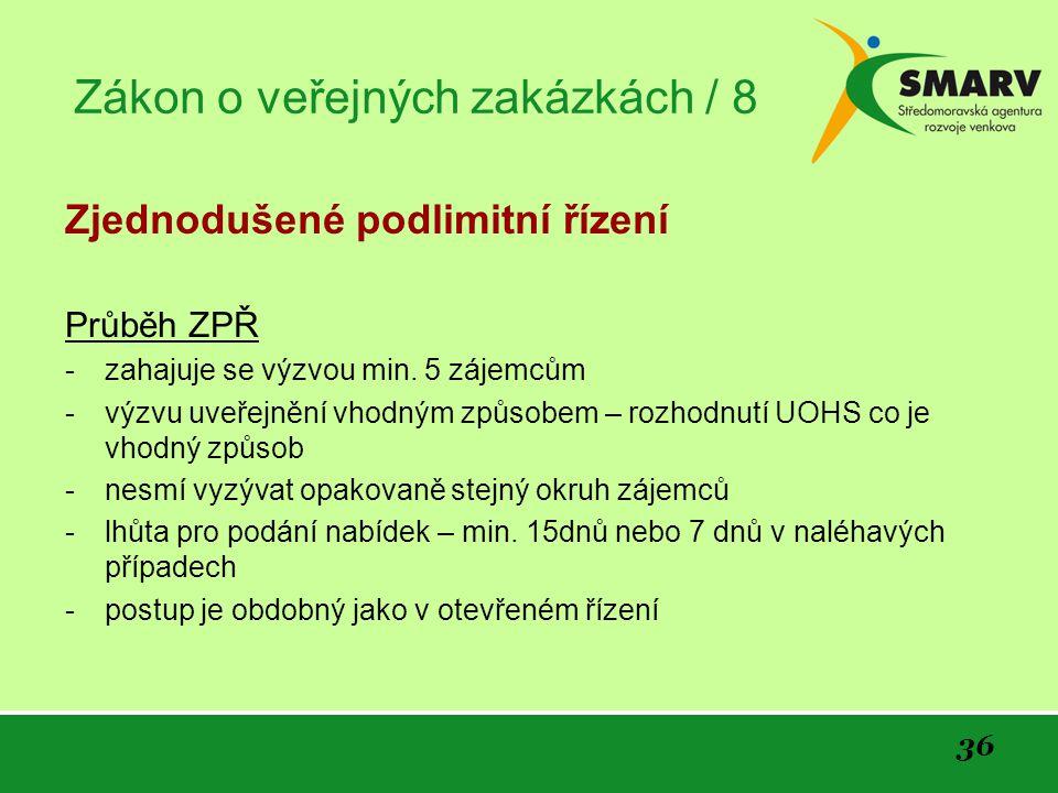Zákon o veřejných zakázkách / 8