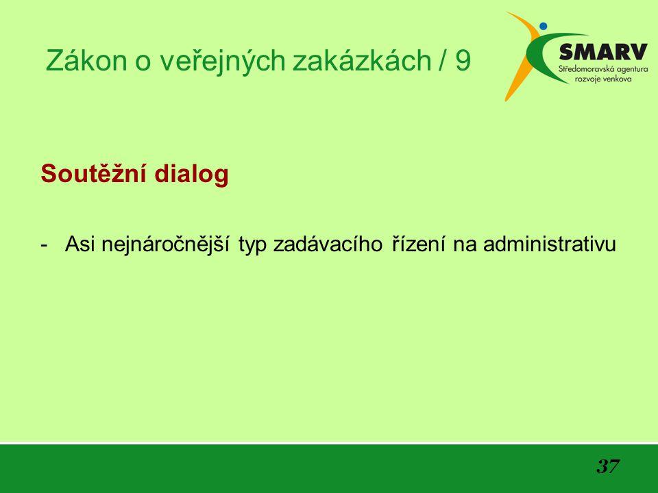 Zákon o veřejných zakázkách / 9