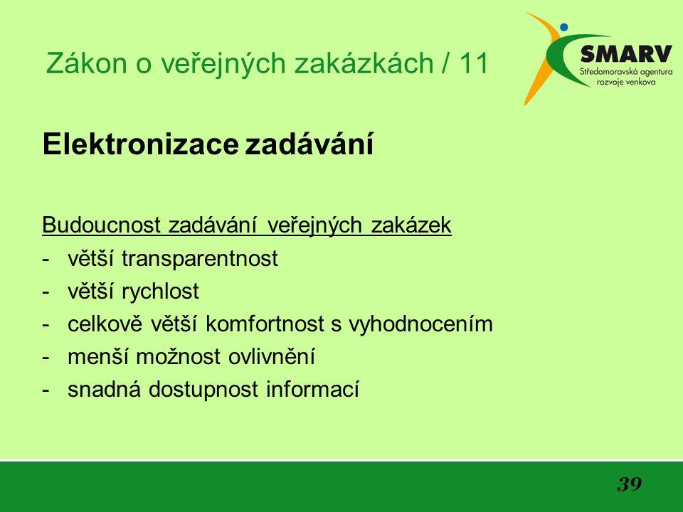 Zákon o veřejných zakázkách / 11