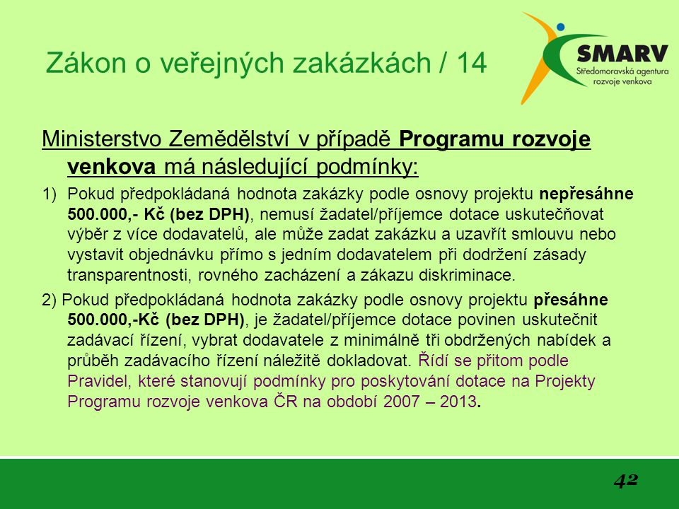 Zákon o veřejných zakázkách / 14