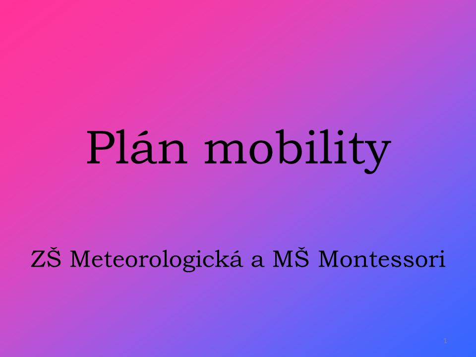 ZŠ Meteorologická a MŠ Montessori